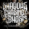 "Shadows Chasing Ghosts - ""The Golden Ratio"" CD Album"