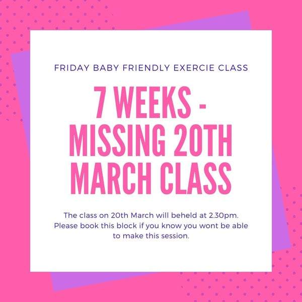 Image of 7 classes. FRIDAY Baby Friendly Exercise Class.