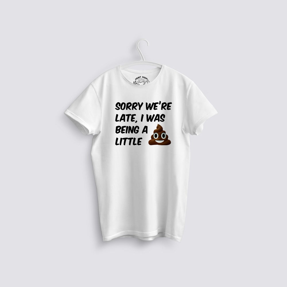 Image of Sorry we're Late, I was being a little Funny Kids T-Shirt