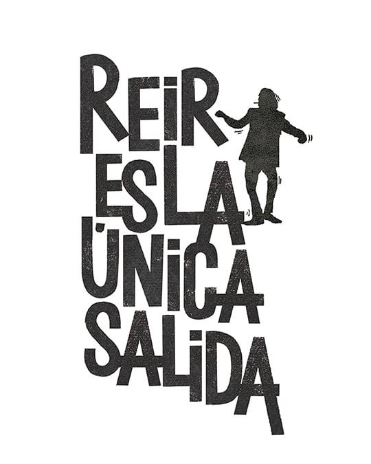 Image of REIR ES LA ÚNICA SALIDA