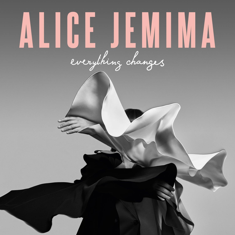 Image of Alice Jemima - Everything Changes
