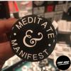 Meditate & Manifest Button