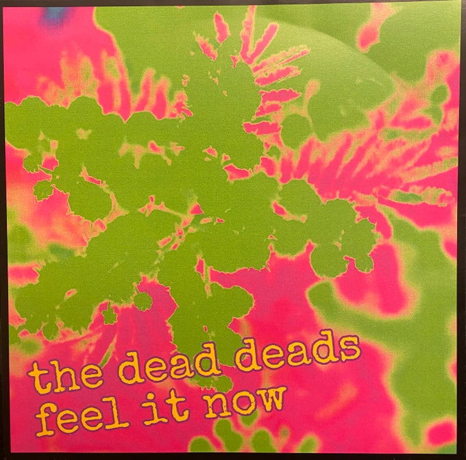 Image of The Dead Deads Feel It Now/Hurts To Laugh Lonely Sound 7 Inch Vinyl