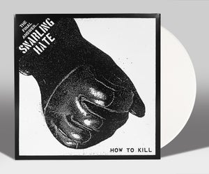 "Image of SNARLING HATE ""HOW TO KILL: HUNT THEM DOWN"" 7"" LIM. 100"