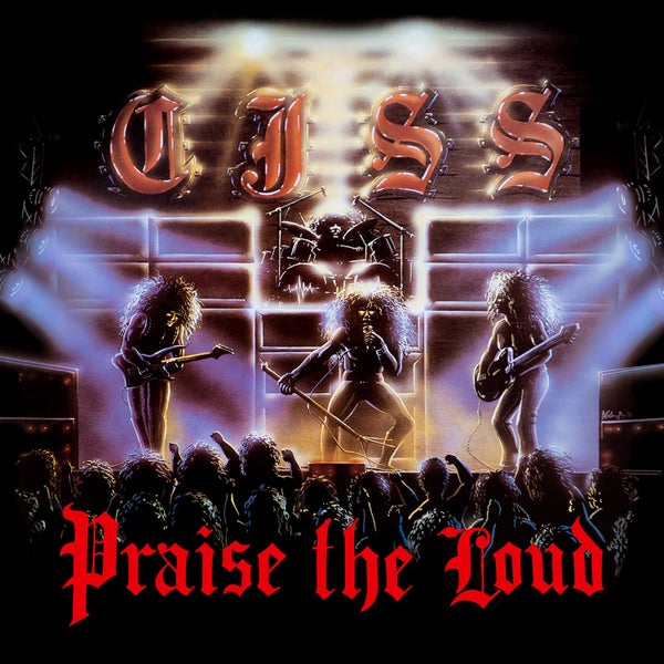 Image of CJSS - Praise The Loud (Deluxe Edition)