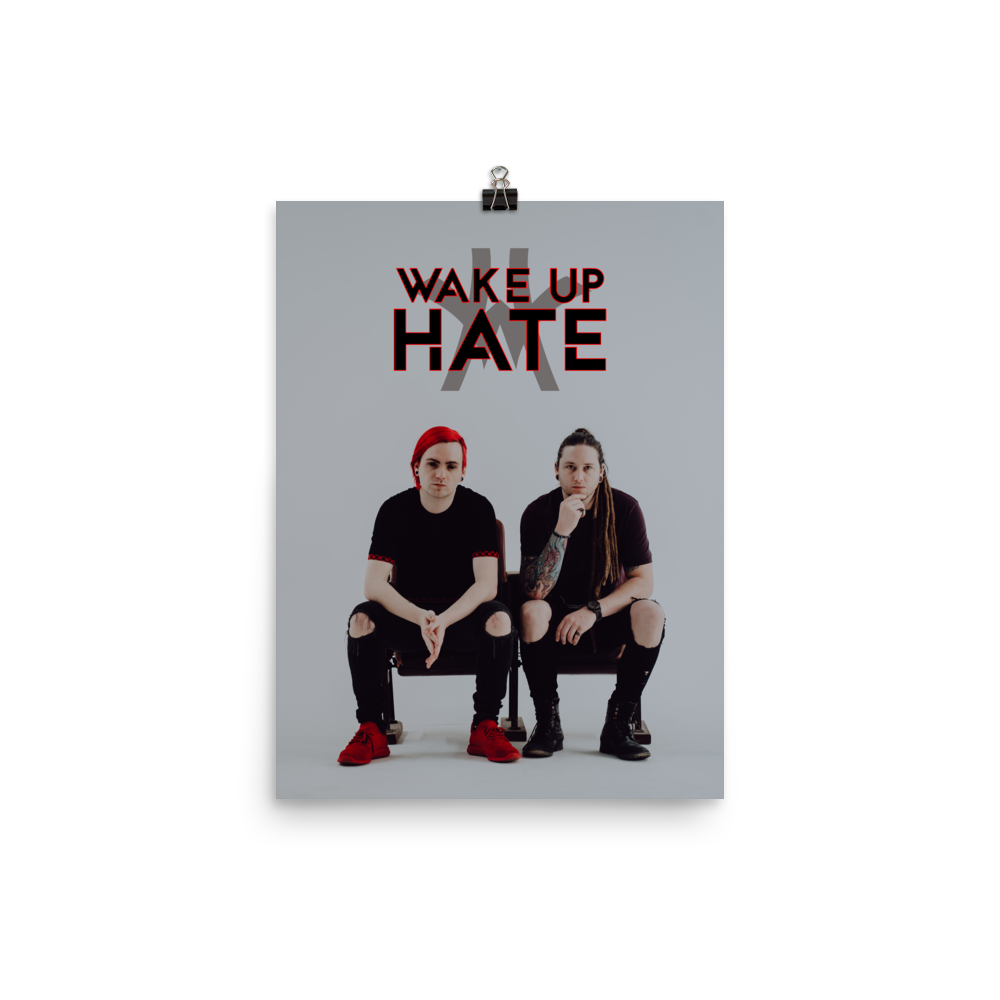 WAKE UP HATE POSTER [2020]