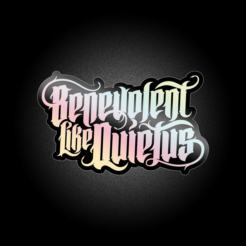 Image of Benevolent Like Quietus - Holographic Sticker