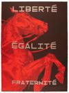LIBERTÉ ÉGALITÉ FRATERNITÉ <br>5 layer Stone Lithograph<br> 2 x Artist Proof Available