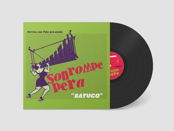 """Image of Son Rompe Pera - Batuco - 12"""" LP"""