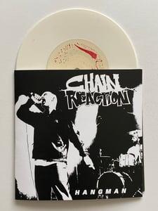 "Image of CHAIN REACTION - Hangman 7"" *LIMITED ERROR PRESS*"
