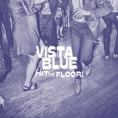 "Image of Vista Blue - Hit the Floor (7"")"