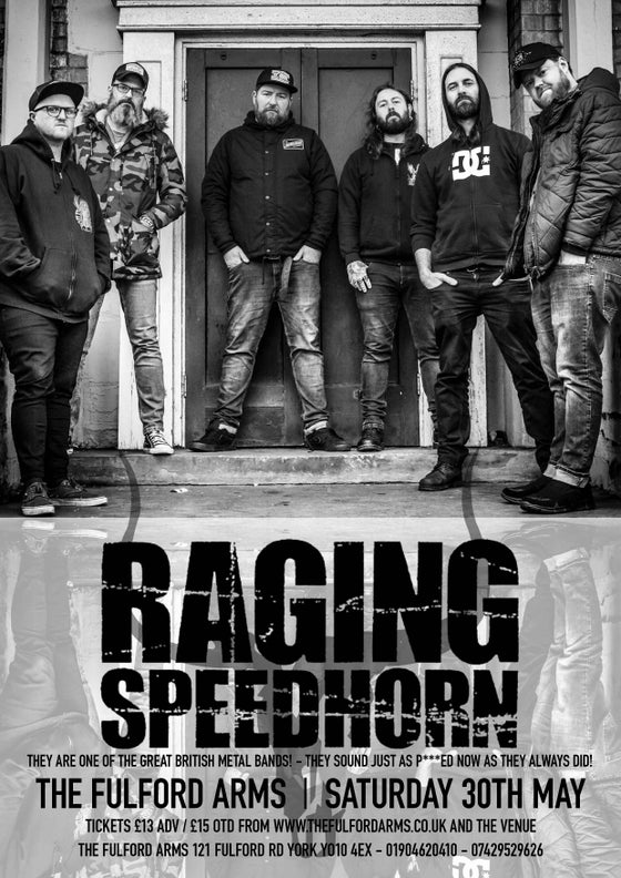 Image of Raging Speedhorn  - Saturday 30th May