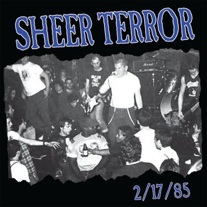 "Image of SHEER TERROR ""2/17/85"" 7"" Vinyl EP"