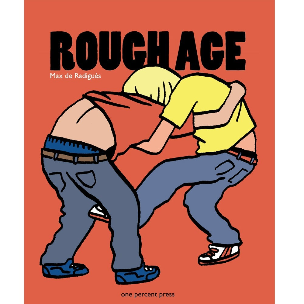 Image of Rough Age by Max de Radiguès
