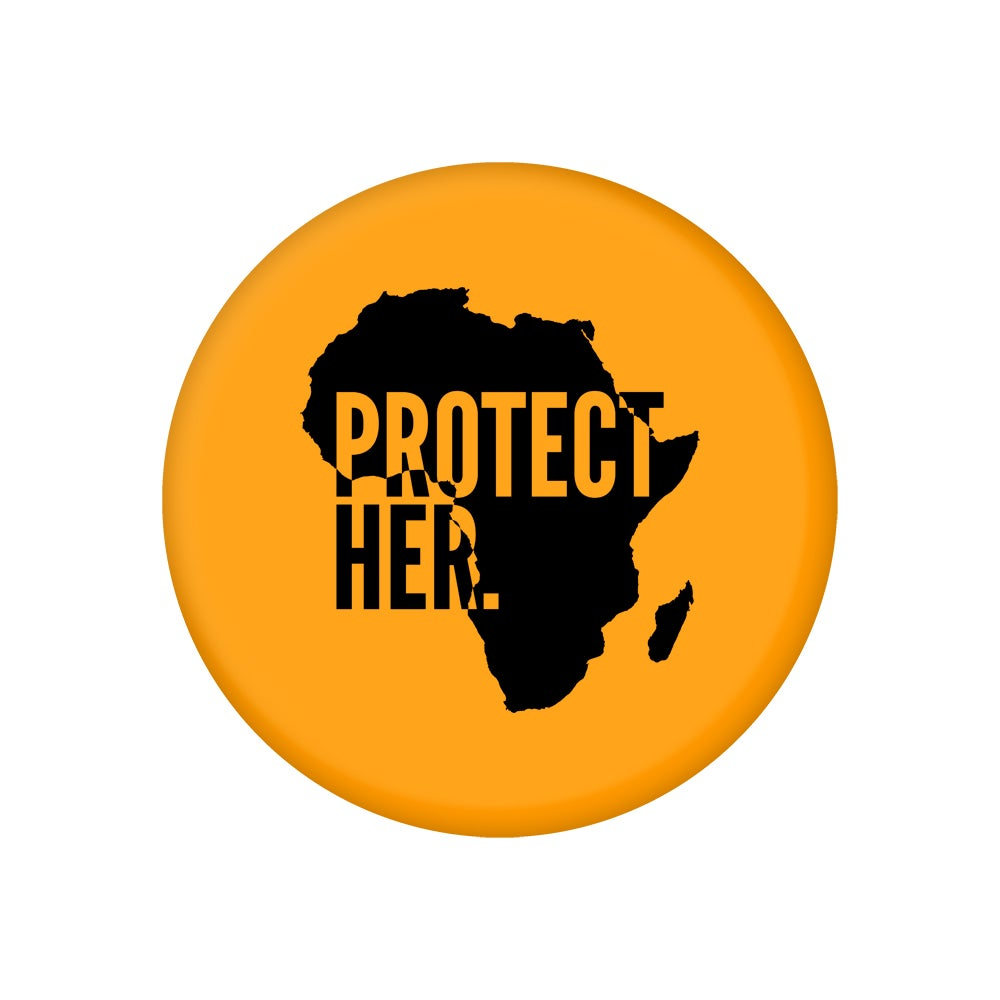 "Image of Protect Her. (Motherland/ 2.25"" Button)"