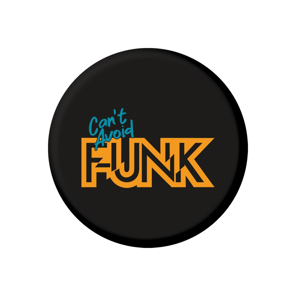 "Image of Can't Avoid Funk (2.25"" Button)"