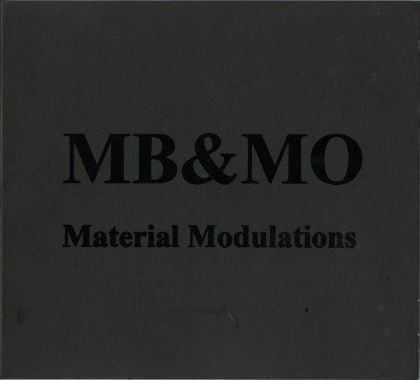"Image of M.B., M.O. ""Material Modulations"""