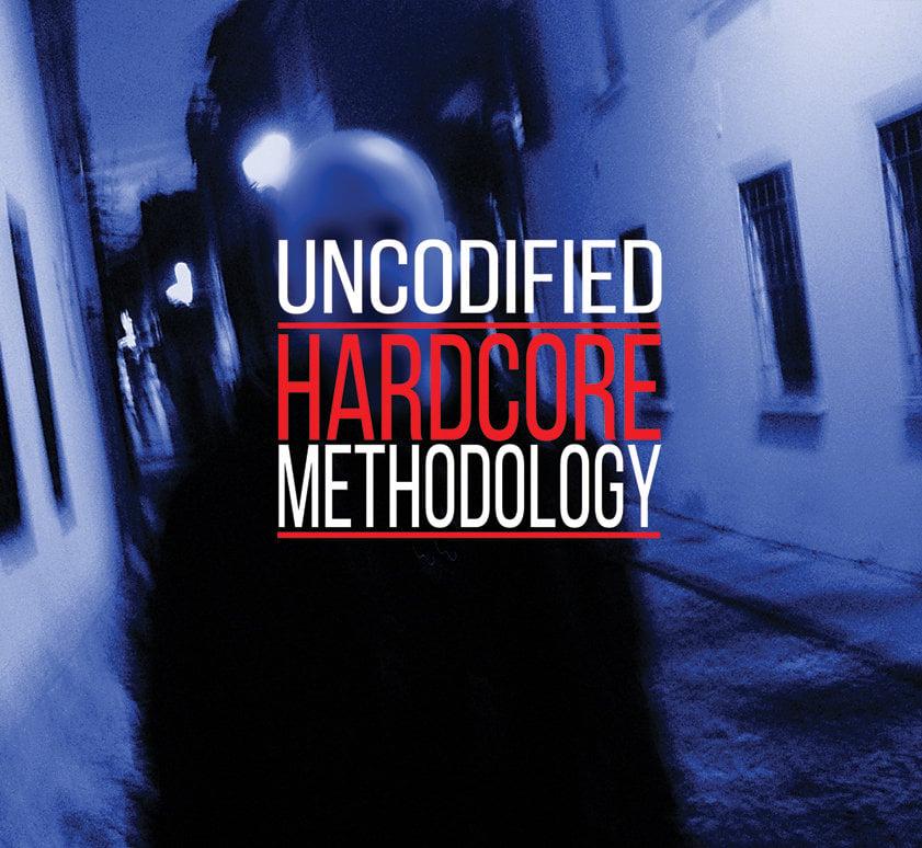 "Image of Uncodified ""Hardcore Methodology"""
