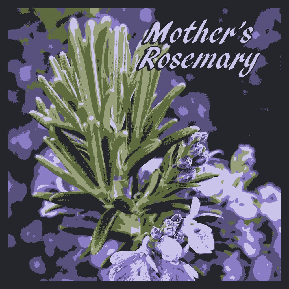 Image of Mother's Rosemary