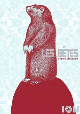 Image of Les Bêtes by Céline Guichard