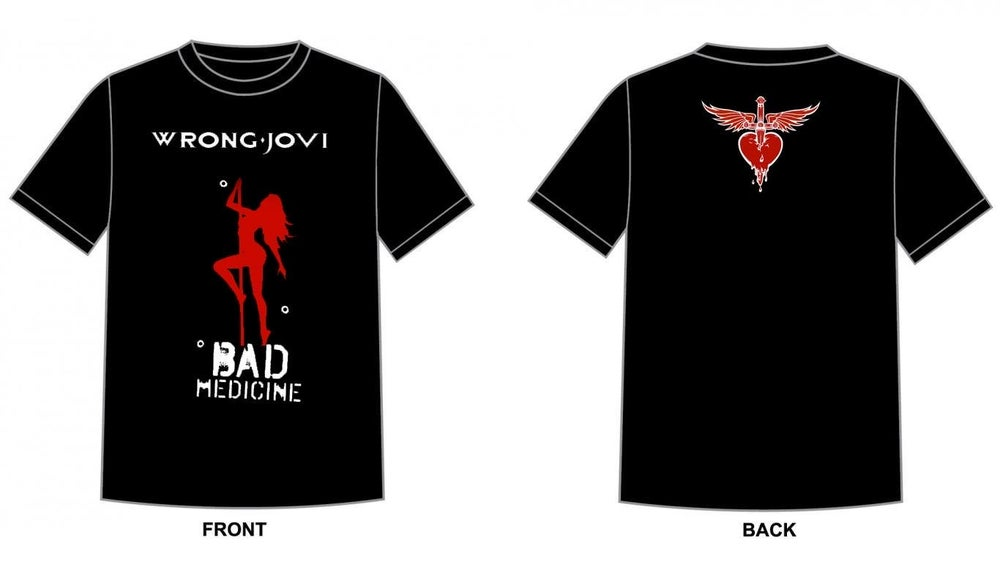Image of Wrong Jovi Bad Medicine T-Shirt (Unisex)