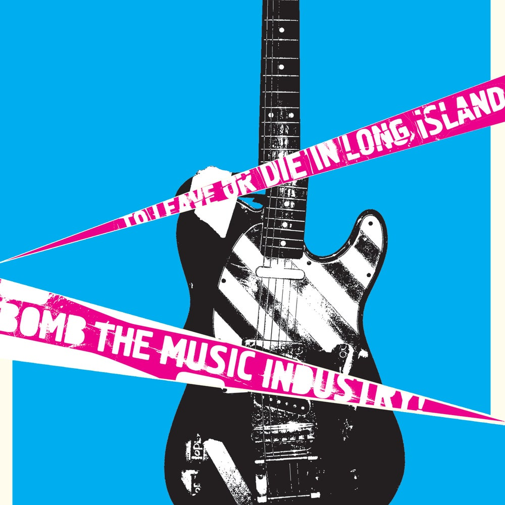 Image of Bomb the Music Industry! - To Leave or Die in Long Island