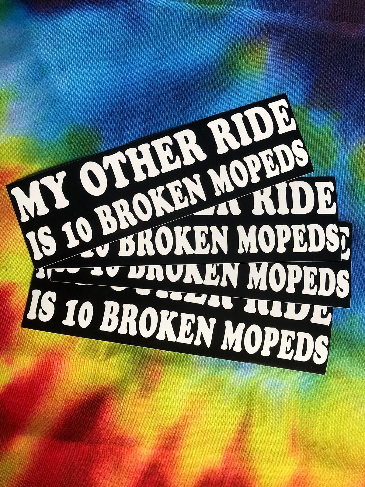 """Image of """"10 Broken Mopeds"""" Bumper Sticker-v2"""
