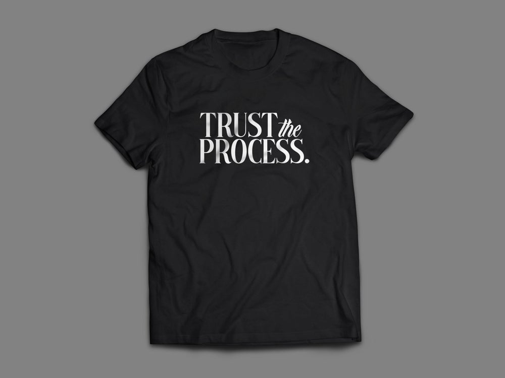 Image of Trust The Process (Unisex)