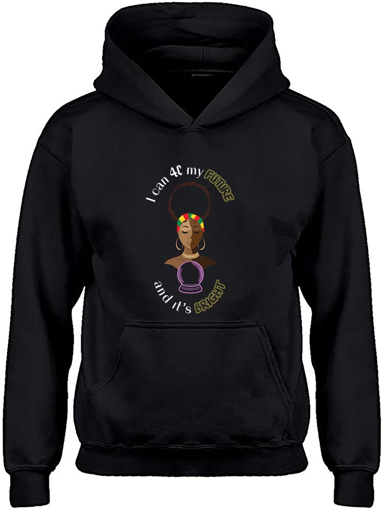 """Image of """"I can 4C my future"""" Hoodie"""