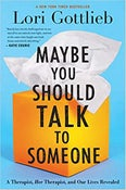 Image of Lori Gottlieb - <em>Maybe You Should Talk to Someone</em>