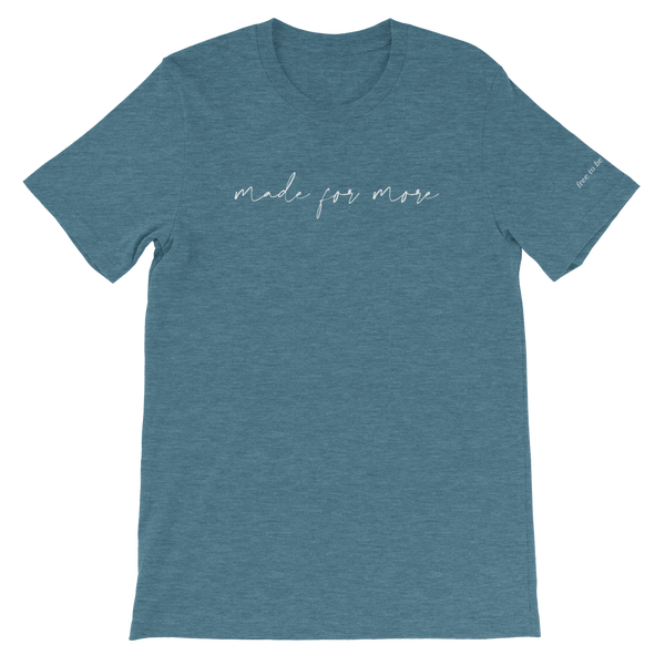 Image of Made for More - Teal Tee