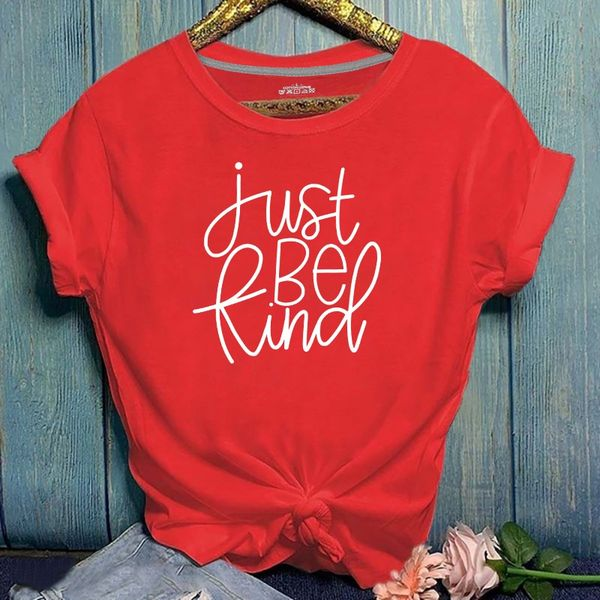 """Red Tee """"Just Be Kind"""""""