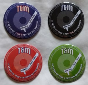 Image of T&M 037 - Time & Matter 10th Anniversary Badges