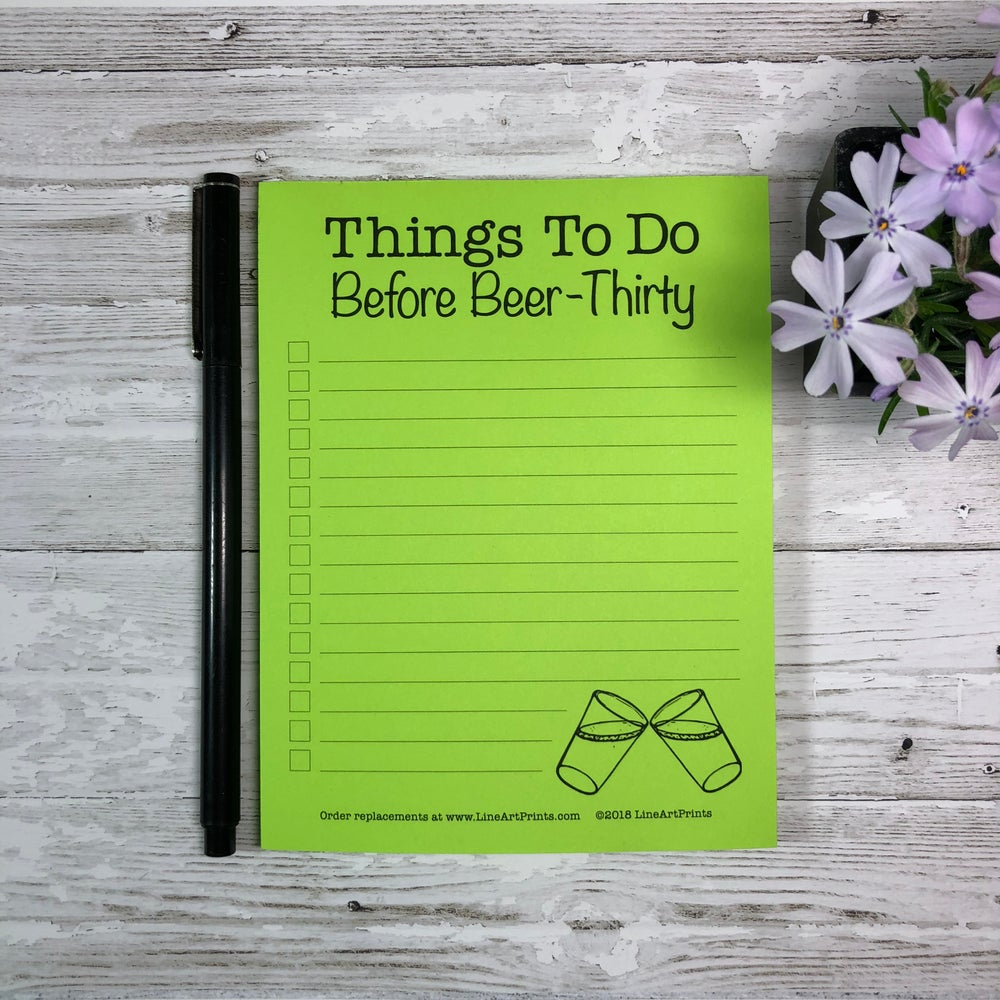 Things to do before beer-thirty - To do list
