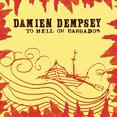 Image of Damien Dempsey - To Hell Or Barbados