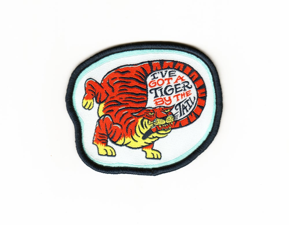 Image of I've Got A Tiger By The Tail Patch