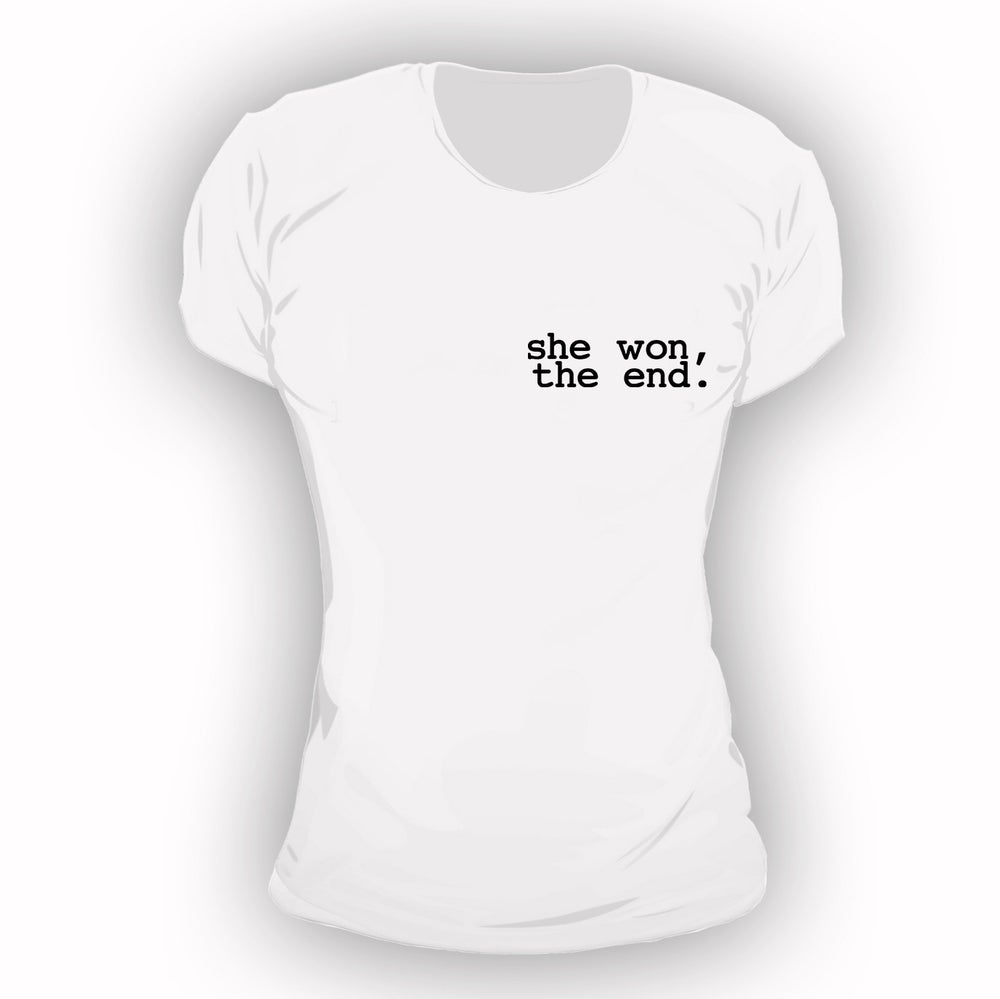 Image of She Won, The End.  *PREORDER ONLY*