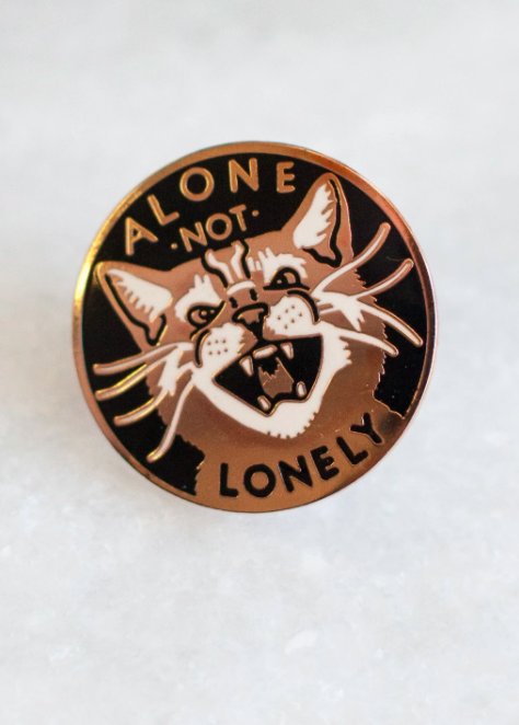 Image of Alone Not Lonely Pin