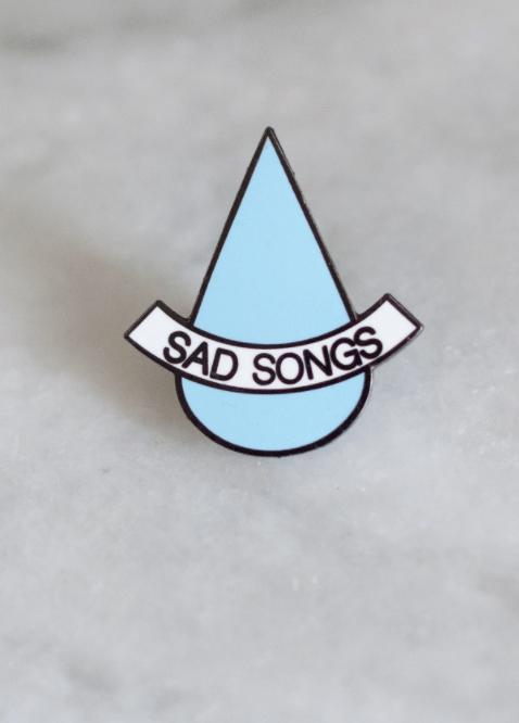 Image of Sad Songs pin