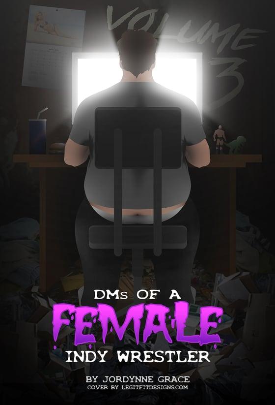 Image of DM's of a Female Indy Wrestler (Digital)