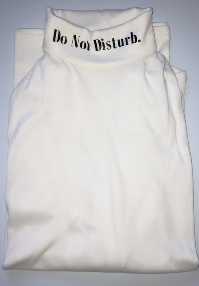 "Image of Everyday Do Not Disturb Long Sleeve Turtleneck ""White"""