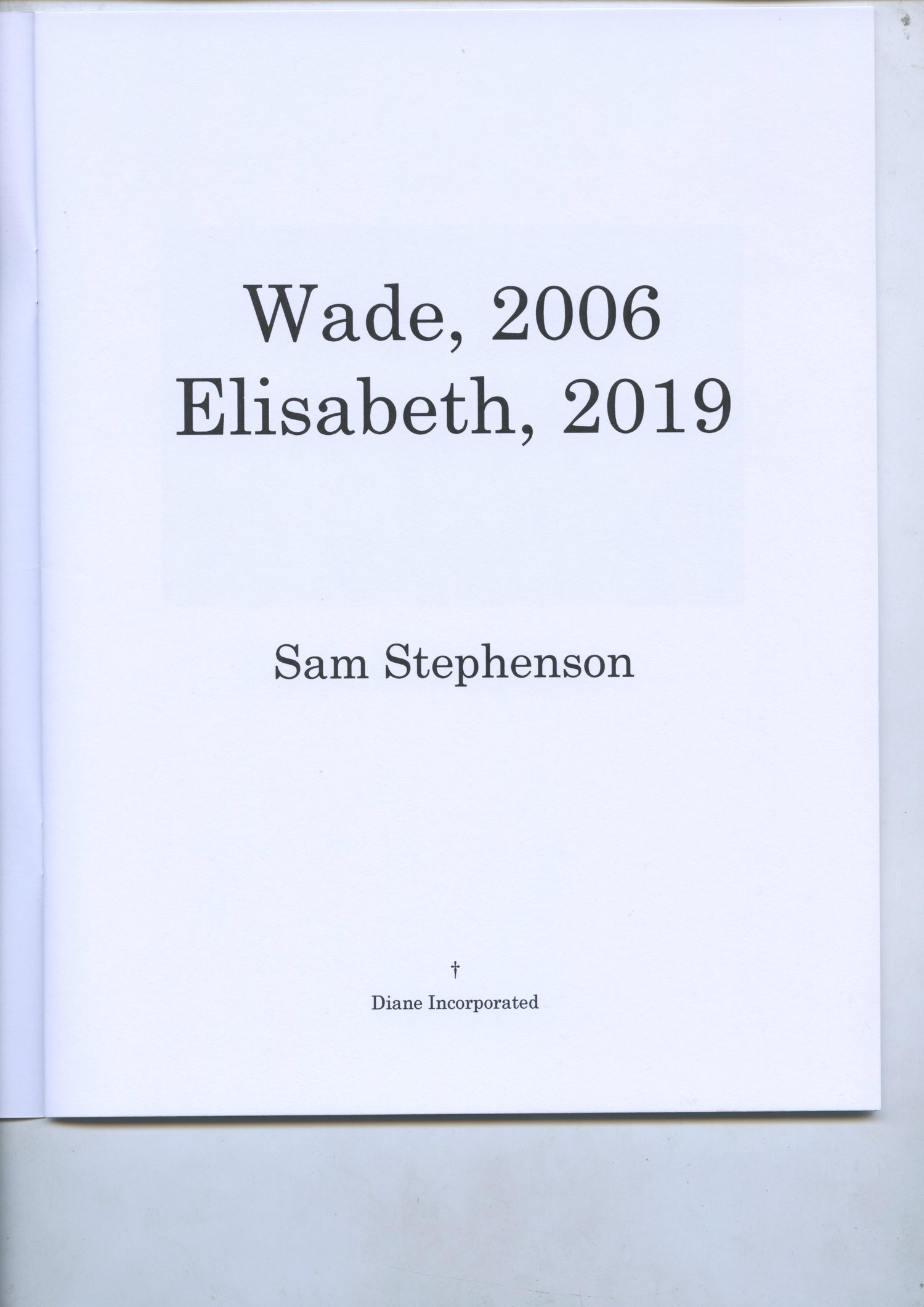 Image of Wade 2006, Elisabeth 2019 – Sam Stephenson