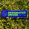 Designated Driver Bumper Sticker