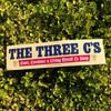 The Three C's Bumper Sticker
