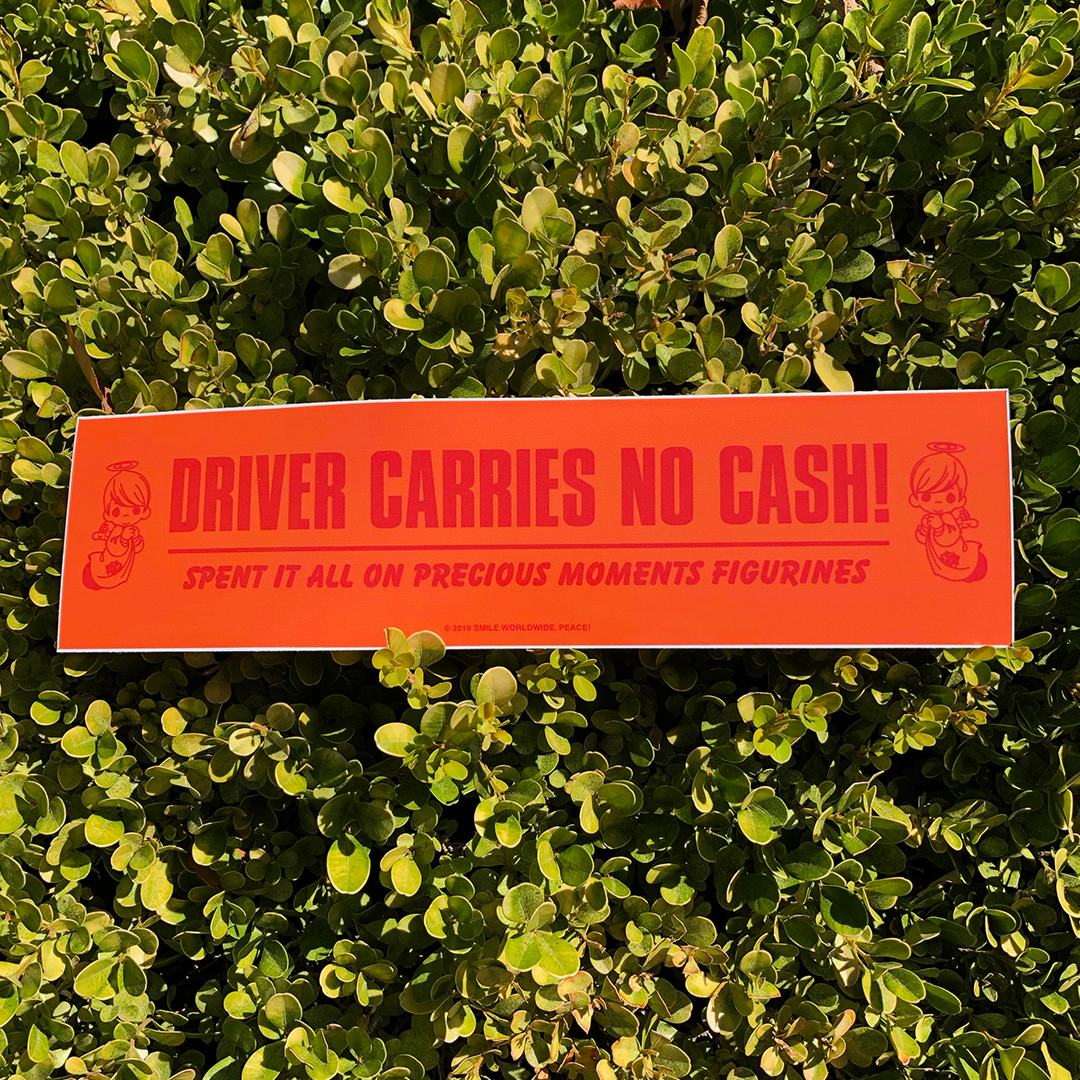 Image of Driver Carries No Cash Bumper Sticker