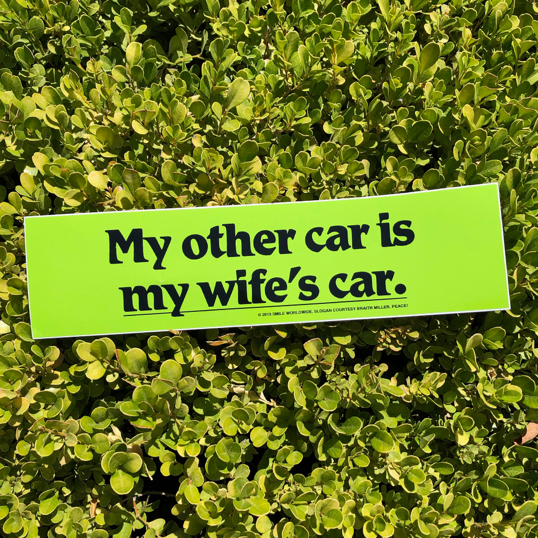 Image of My Other Car Is My Wife's Car Bumper Sticker