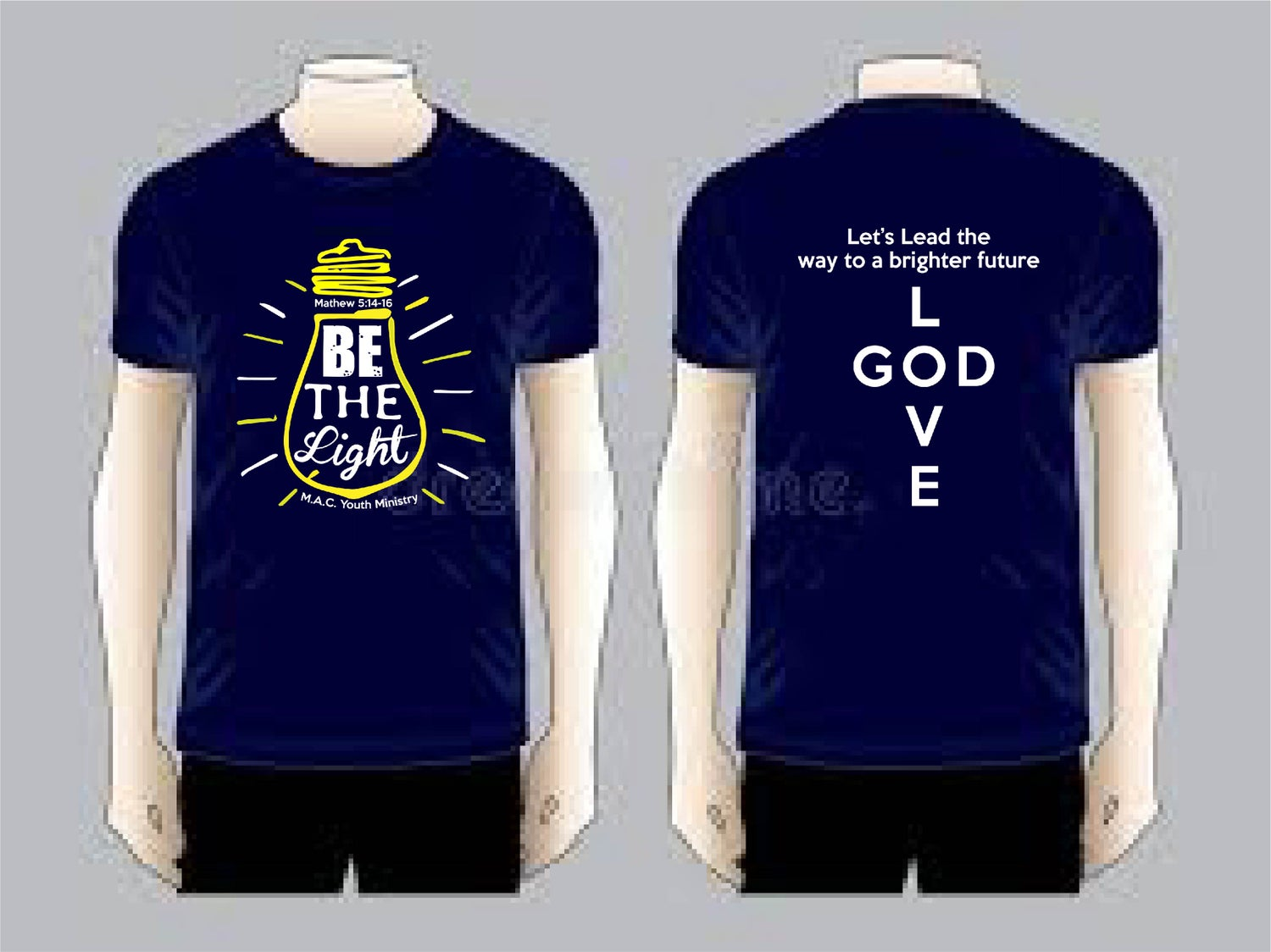 Image of BE THE LIGHT/ LOVE GOD