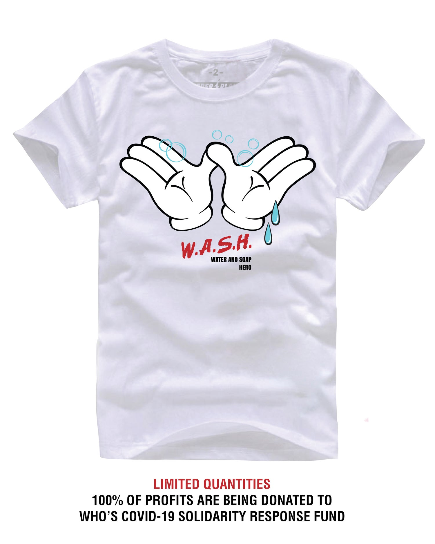 Image of WASH SUPPORT TEE WHITE (COVID-19 SOLIDARITY RESPONSE FUND)