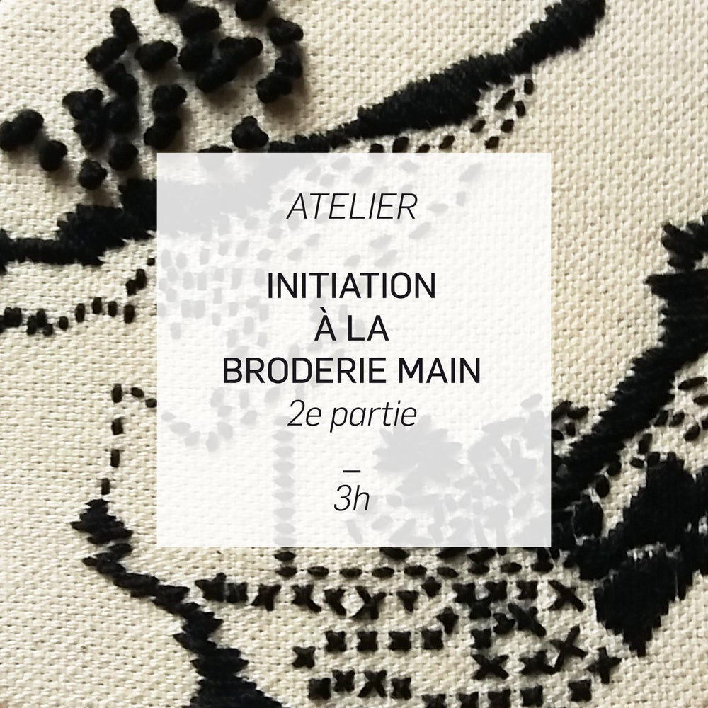 Image of Atelier Initiation à la Broderie Main - 2e partie