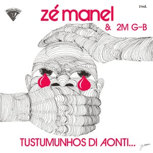 Image of  Zé Manel & 2M G-B ‎– Tustumunhos Di Aonti... - LP (NEW DAWN/RUSH HOUR)